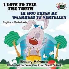 I Love to Tell the Truth / Ik hou ervan de waarheid te vertellen: bilingual dutch, english kids books