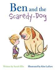 Ben and the Scaredy-Dog