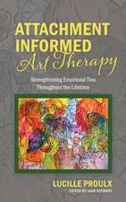 Attachment Informed Art Therapy