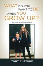 What Do You Want Be When You Grow Up?