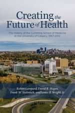 Creating the Future of Health