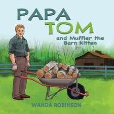 Papa Tom and Muffler the Barn Kitten