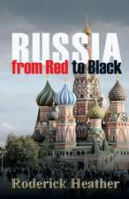 Russia from Red to Black