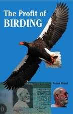 The Profit Of Birding