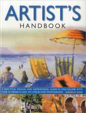 Artist's Handbook:  Over 450 Traditional Recipes from the World's Best-Loved Cuisines Shown Step by Step in Over 1500 Photograp