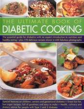 The Ultimate Book of Diabetic Cooking:  The Definitive Professional Guide to Italian Ingredients and Cooking Techniques