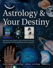 Astrology & Your Destiny