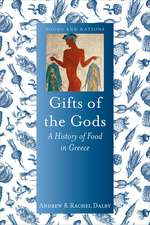Gifts of the Gods: A History of Food in Greece