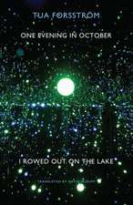 One Evening in October I Rowed Out on the Lake:  The New Wave