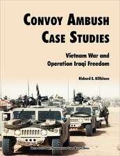 Convoy Ambush Case Studies