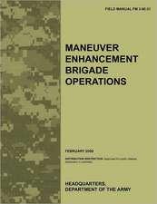 Maneuver Enhancement Brigade Operations