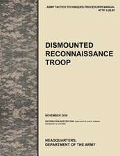 Dismounted Recconnaisance Troop