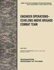 Engineer Operations - Echelons Above Brigade Combat Team