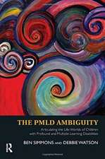 The Pmld Ambiguity:  Articulating the Life-Worlds of Children with Profound and Multiple Learning Disabilities