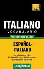 Vocabulario Espanol-Italiano - 7000 Palabras Mas Usadas:  Transcription - IPA