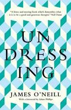O'Neill, J: Undressing