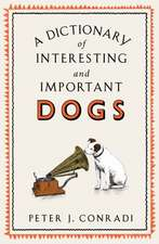 Dictionary of Interesting and Important Dogs