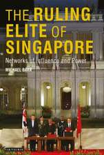 The Ruling Elite of Singapore: Networks of Power and Influence