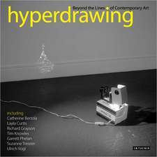 Hyperdrawing: Beyond the Lines of Contemporary Art