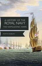 A History of the Royal Navy: Napoleonic Wars