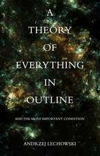 Theory of Everything in Outline