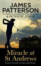 Patterson, J: Miracle at St Andrews