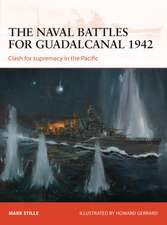 The naval battles for Guadalcanal 1942: Clash for supremacy in the Pacific