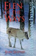 Shaman Pathways – Elen of the Ways – British Shamanism – Following the Deer Trods