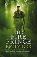 The Fire Prince: Book 2 of the Sentinel Mage Trilogy