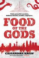 Food of the Gods: A Rupert Wong Novel