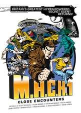 M.A.C.H.1 - BOOK 2: Close Encounters