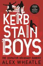 Kerb-Stain Boys: A Crongton Broadway Robbery