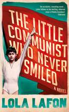 The Little Communist Who Never Smiled