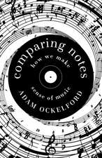 Comparing Notes: How We Make Sense of Music