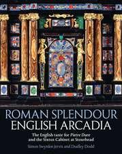 Roman Splendour, English Arcadia: The Pope's Cabinet at Stourhead