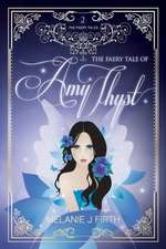 The Faery Tale of Amy Thyst