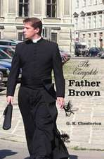 The Complete Father Brown - The Innocence of Father Brown, the Wisdom of Father Brown, the Incredulity of Father Brown, the Secret of Father Brown, Th:  Famous Novels - Unabridged - Wuthering Heights, Agnes Grey, the Tenant of Wildfell Hall, Jane Eyre
