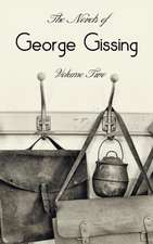 The Novels of George Gissing, Volume Two (Complete and Unabridged) Including, the Odd Women, Eve's Ransom, the Paying Guest and Will Warburton:  The Small House at Allington and the Last Chronicle of Barset