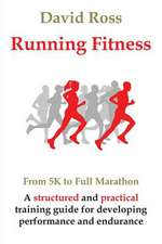 Running Fitness - From 5k to Full Marathon:  Beyond Imagination