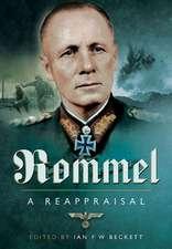 Rommel:  A Reappraisal