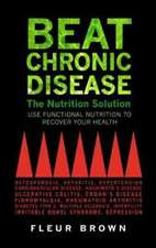 Beat Chronic Disease: The Nutrition Solution