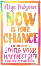 Now Is Your Chance