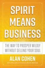 Spirit Means Business