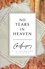 No Tears in Heaven:  Preaching to the Affections