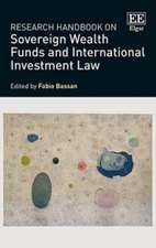 Research Handbook on Sovereign Wealth Funds and International Investment Law