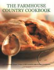 The Farmhouse Country Cookbook