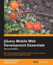 Jquery Mobile Web Development Essentials, Second Edition:  Creative Coding Hotshot