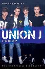 Union J - the Story