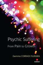 Psychic Suffering:  From Pain to Growth