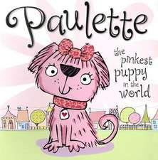 Paulette, the Pinkest Puppy in the World
